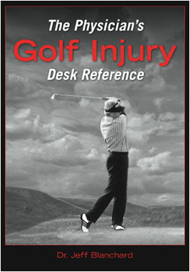 The Physician's Golf Injury Textbook